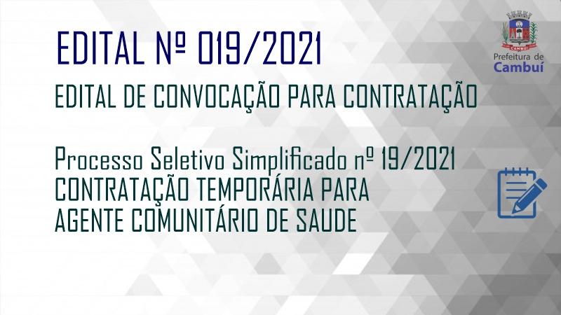 EDITAL Nº 19/2021 – AGENTE COMUNITÁRIO DE SAÚDE